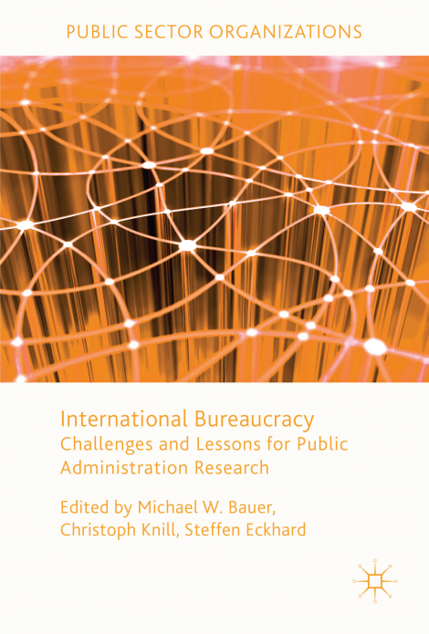 "Research Unit IPA's new book ""International Bureaucracy: Challenges and Lessons for Public Administration Research"" is published"